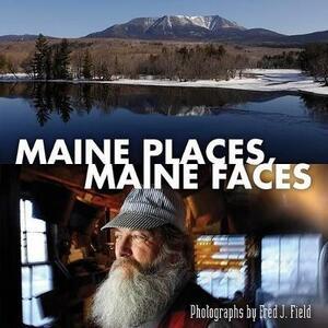 Maine Places, Maine Faces - cover