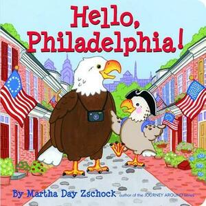 Hello, Philadelphia! - Martha Zschock - cover