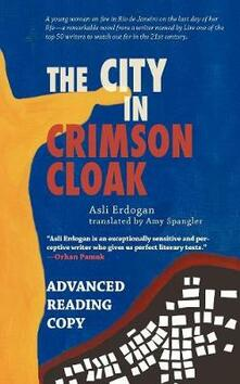 The City in Crimson Cloak - Asli Erdogan - cover