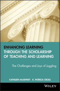 Enhancing Learning Through the Scholarship of Teaching and Learning: The Challenges and Joys of Juggling - Kathleen McKinney - cover
