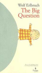 The big question - Wolf Erlbruch - copertina