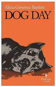Dog Day - Alicia Gimaenez Bartlett - cover