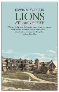 Lions at lamb house - Edwin M. jr. Yoder - copertina