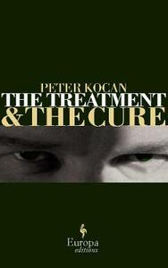 The treatment and the cure - Peter Kocan - copertina