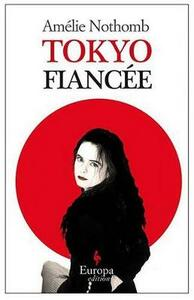 Tokyo fiancee - Amélie Nothomb - copertina