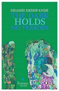 The dark holds no terrors - Shashi Deshpande - copertina