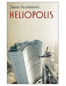 Heliopolis - James Scudamore - copertina