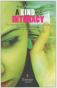 Kind of intimacy (A) - Jenn Ashworth - copertina