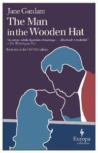 The man in the wooden hat - Jane Gardam - copertina