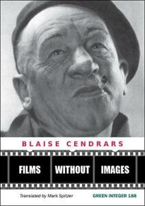 Films Without Images: Three Radio Plays - Blaise Cendrars - cover