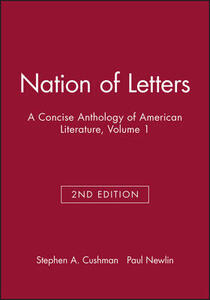 Nation of Letters: A Concise Anthology of American Literature, Volume 1 - cover