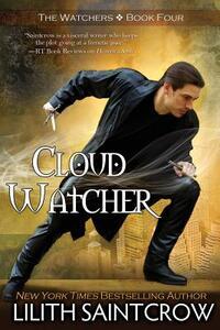Cloud Watcher - Lilith Saintcrow - cover