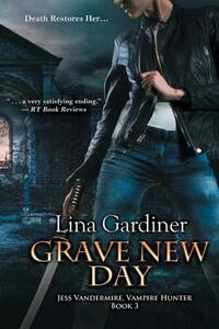 Grave New Day - Lina Gardiner - cover