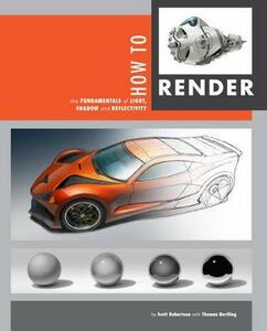 How to Render - Scott Robertson - cover