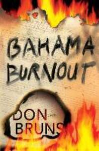 Bahama Burnout: A Mick Sever Mystery - Don Bruns - cover