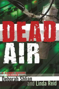 Dead Air: A Sammy Greene Thriller - Deborah Shlian,Linda Reid - cover