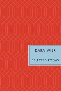 Selected Poems - Dara Wier - cover