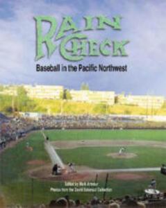 Rain Check: Baseball in the Pacific Northwest - cover
