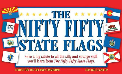 The Nifty Fifty State Flags - Paul Beatrice,Paul Rodhe - cover