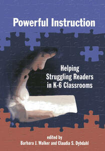 Powerful Instruction: Helping Struggling Readers in K-6 Classrooms - cover