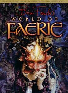 Brian Froud's World of Faerie - Brian Froud - cover
