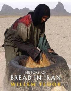 History of Bread in Iran - Willem Floor - cover