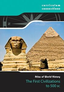 The First Civilizations to 500 BCE - cover