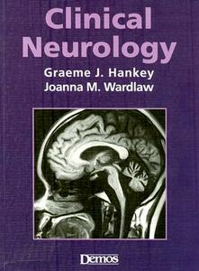 Clinical Neurology - Graeme J. Hankey,Joanna M. Wardlaw - cover