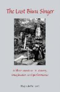 The Last Biwa Singer: A Blind Musician in History, Imagination and Performance (Cornell East Asia) - Hugh de Ferranti - cover