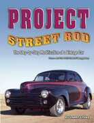 Libro in inglese Project Street Rod: The Step-by-Step Restoration of a Popular Vintage Car Larry Lyles