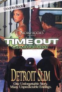 Time Out - Detroit Slim - Geavonnie Frazier - cover