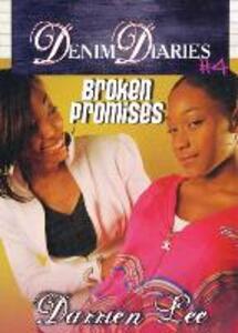 Denim Diaries 4: Broken Promises - Darrien Lee - cover