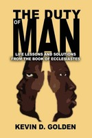 The Duty of Man: Life Lessons and Solutions from the Book of Ecclesiastes