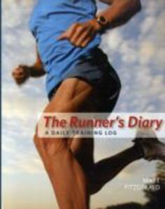 The Runner's Diary: A Daily Training Log - Matt Fitzgerald - cover