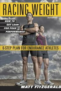 Racing Weight: How to Get Lean for Peak Performance - Matt Fitzgerald - cover
