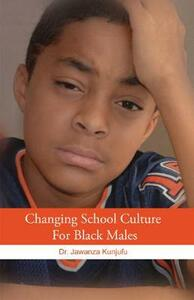 Changing School Culture for Black Males - Jawanza Kunjufu - cover