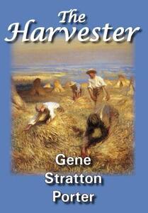 The Harvester - Gene, Stratton Porter - cover