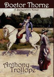 Doctor Thorne - Anthony Trollope - cover