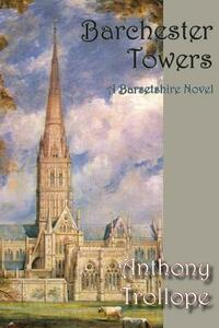 Barchester Towers - Anthony Trollope - cover