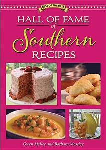 Hall of Fame of Southern Recipes - Gwen McKee,Barbara Moseley - cover