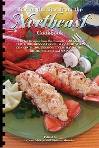 Best of the Best from the Northeast Cookbook (Selected Recipes from the Favorite Cookbooks of New York, Pennsylvania, Connecticut, Massachusetts, Maine, New Hampshire, Rhode Island, and Vermont) - cover