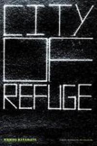 City Of Refuge - Kenzo Kitakata - cover