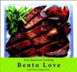 Bento Love: Easy Japanese Cooking - Kentaro Kobayashi - cover