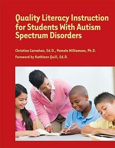 Quality Literacy Instruction for Students with Autism Spectrum Disorders - cover