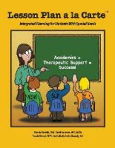 Lesson Plan a la Carte: Integrated Planning for Students with Special Needs - Todd Germain,Michelle DeFelice Haverly,Sarah Olivieri - cover