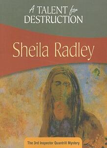 A Talent for Destruction - Sheila Radley - cover