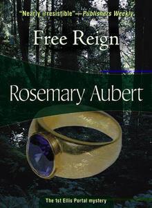 Free Reign: Ellis Portal #1 - Rosemary Aubert - cover