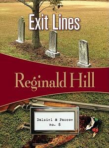 Exit Lines: Dalziel & Pascoe #8 - Reginald Hill - cover