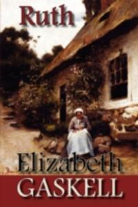 Ruth - Elizabeth Cleghorn Gaskell - cover