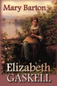 Mary Barton - Elizabeth Cleghorn Gaskell - cover